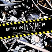 Berlin Insane IV de Various Artists