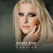 Erosion by Emma Jene