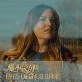 Eyes Opened Wide de Aphrah