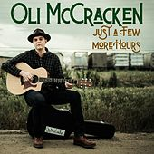 Just a Few More Hours de Oli McCracken