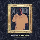 Down Fall von Brooklynpapii
