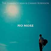 No More by The Flamenco Man
