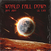 World Fall Down by Just Juice
