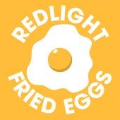 Fried Eggs by Redlight