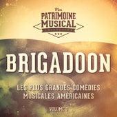 Les plus grandes comédies musicales américaines, Vol. 9 : Brigadoon de Various Artists