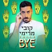 Yalla Bye von Kobi Marimi