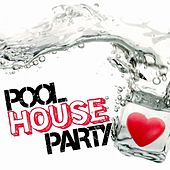 Pool House Party de Various Artists