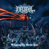Whipping the Sacred Law de Infernal
