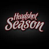 Headshot Season by Jus Rival