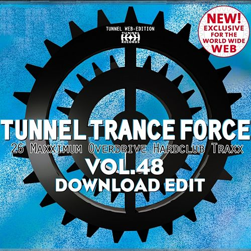 Tunnel Trance Force Vol. 48 by Various Artists