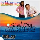 Si el Día Amanece, Vol. 27 de Los Hermanos Martinez de El Salvador