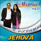 Enséñame Jehova, Vol. 25 de Los Hermanos Martinez de El Salvador