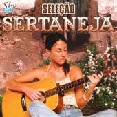 Seleção Sertaneja von Various Artists