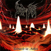 Reduced to Ashes by Deeds of Flesh