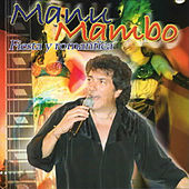 Fiesta y Romantica von Manu Mambo