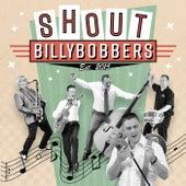 Shout von Billybobbers