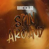 Spin Around von Wretch 32