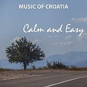Music of croatia - calm and easy de Various Artists