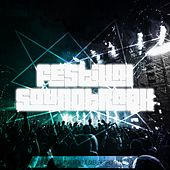 Festival Soundtrack - Best of Big Room & Electro, Vol. 19 von Various Artists