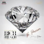 No Pressure (feat. Nico) von Rich Da God