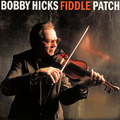 Fiddle Patch von Bobby Hicks