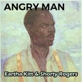 Angry Man von Eartha Kitt