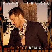 El Roce (Remix) de Manu Tenorio