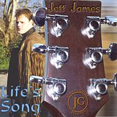 Life's Song de Jeff James