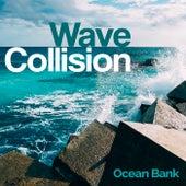 Wave Collision von Ocean Bank