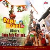 Dahi Handi Hi Fodayla Dada Aala Govinda by Various Artists