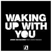 Waking up with You by Armin Van Buuren