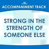 Strong in the Strength di Mansion Accompaniment Tracks