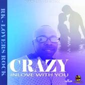Crazy Inlove with You de RK