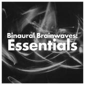 Binaural Brainwaves: Essentials de Binaural Beats Brainwave Entrainment