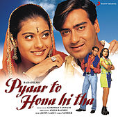 Pyaar To Hona Hi Tha (Original Motion Picture Soundtrack) de Jatin Lalit