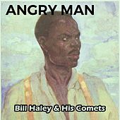 Angry Man de Bill Haley & the Comets