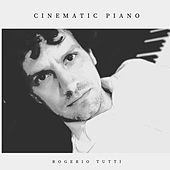 Cinematic Piano de Rogerio Tutti