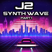 Synth Wave, Pt. 1 by J2