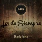 Dia de Lluvia by Los De Siempre