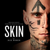 Skin (Original Music from the Motion Picture) de Dan Romer