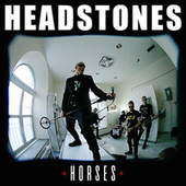 Horses by The Headstones