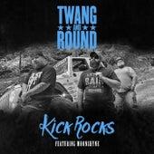 Kick Rocks (feat. Moonshyne) by Twang and Round