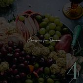 Classics for Dinner - Number Four by Various Artists