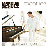 Together (Patrick White Remix) von Markus Schulz