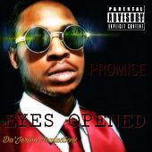 Eyes Opened by Promise