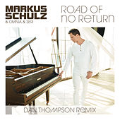 Road of No Return (Dan Thompson Remix) von Markus Schulz