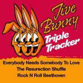 Jive Bunny Triple Tracker: Everybody Needs Somebody To Love / The Resurrection Shuffle / Rock N Roll Beethoven by Jive Bunny & The Mastermixers