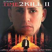 DJ Frank Time 2 Kill II de Various Artists