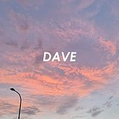 Life Could Be Dreamt von Dave