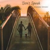 Don't Speak (Extended Version) by Meria